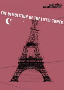 The demolition of the Eiffel Tower